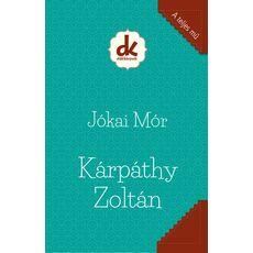 Jókai Mór: Kárpáthy Zoltán, fig. 1