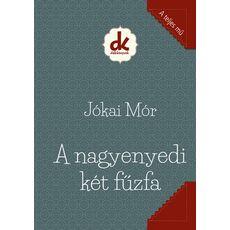 Jókai Mór: A nagyenyedi két fűzfa, fig. 1