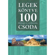 LEGEK KÖNYVE • 100 földrajzi és civilizációs CSODA, fig. 1