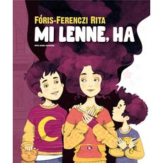 Fóris-Ferenczi Rita: Mi lenne, ha, fig. 1