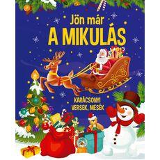 JÖN MÁR A MIKULÁS - KARÁCSONYI VERSEK,MESÉK, fig. 1