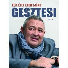 GESZTESI - EGY ÉLET EZER SZÍNE, fig. 1